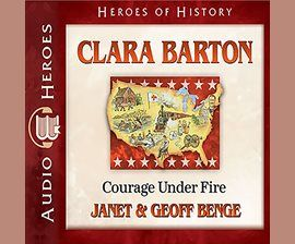 Clara Barton / Janet Benge