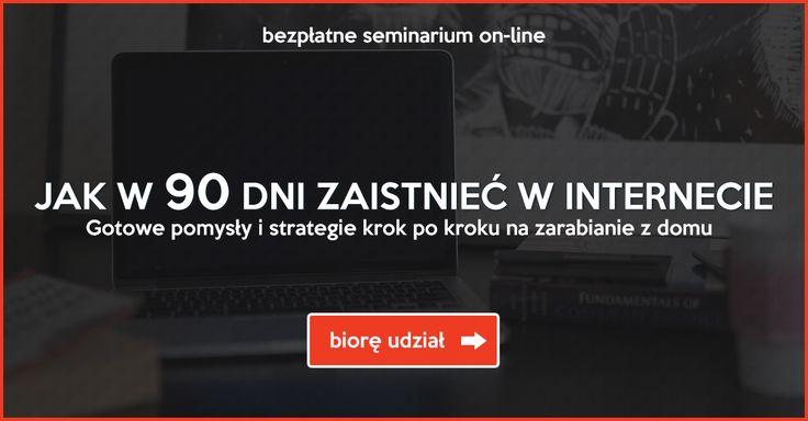 To już jutro! . JAK W 90 DNI ZAISTNIEĆ W INTERNECIE...  - Gotowe pomysły i strategie krok po kroku na zarabianie z domu:  http://www.ebiznesdlakazdego.pl/WEBin   #zarabianie #eBiznes