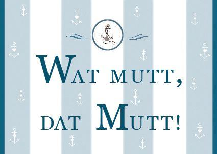 Wat mutt,Postkarte,Norddeutsch
