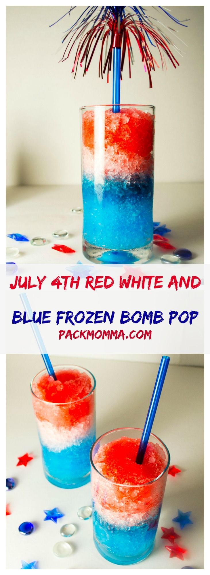 July 4th Red White and Blue Frozen Bomb Pop - Celebrate Independence Day in style this year with these cool and refreshing July 4th Red White and Blue Frozen Bomb Pop drinks. | packmomma.com