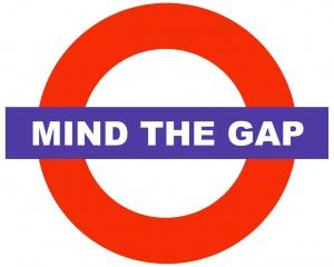 mind the gap - Good work humor!