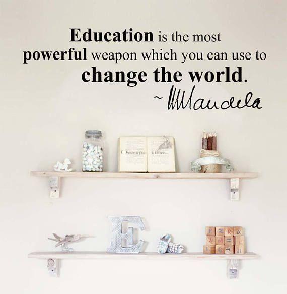 Wall Art Decal  Education change the world N. Mandela
