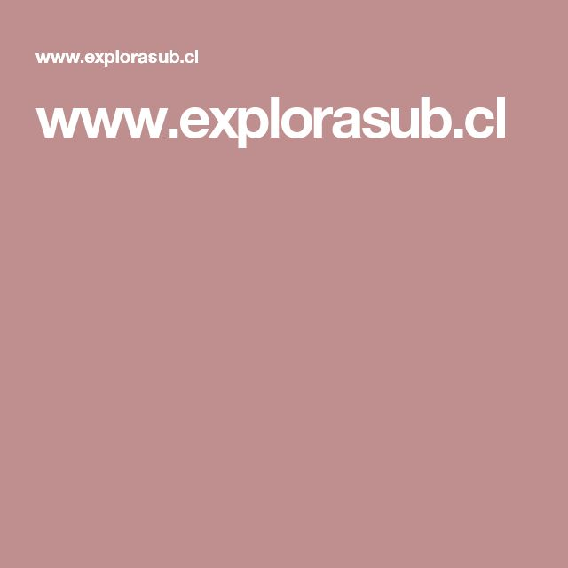 www.explorasub.cl