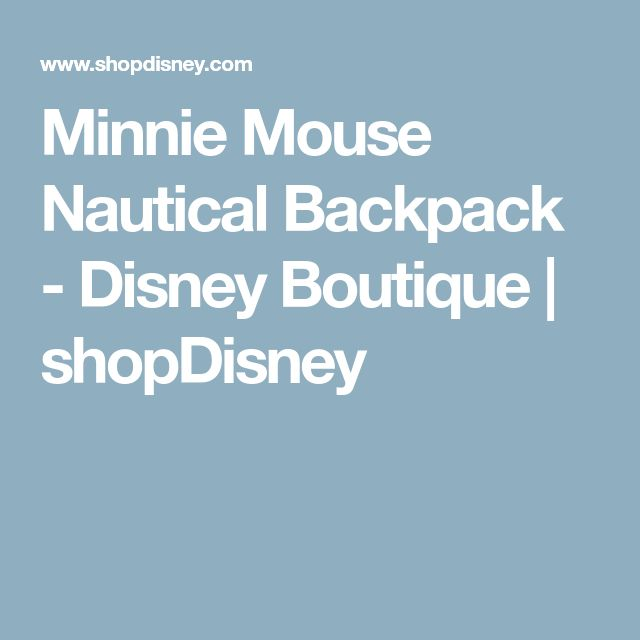 Minnie Mouse Nautical Backpack - Disney Boutique | shopDisney