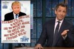 awesome Seth Meyers Looks Closer at Real Donald Trump