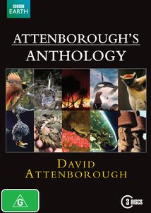 Attenborough's Anthology. In 60 years of broadcasting, Sir David Attenborough has visited almost every part of the planet and has helped produce some of the most stunning nature programmes ever made. These ten episodes represent Sir David's personal choice from a remarkable career. $39.99