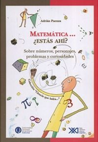 Matemáticas… ¿estás ahí?-Adrián Paenza