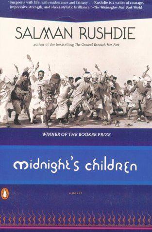Salmon Rushdie, Midnight's Children: Hands down the author's best!