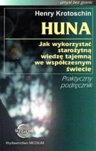 """Henry Krotoschin – """"Huna"""" « Esencje Sentencji"""