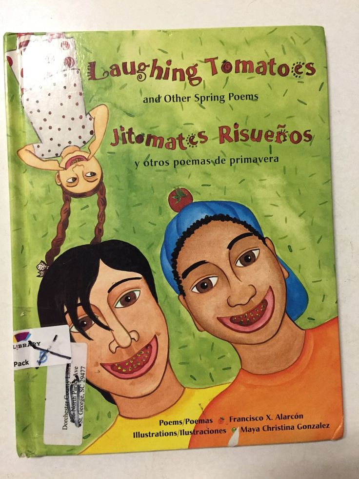 Laughing Tomatoes and Other Spring Poems Jitomates Risuenos y Otros Poemas de Primavera