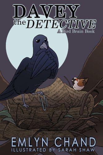 A Bird Brain Book: Davey the Detective (A Crow Solves a Mystery) (Bird Brain Books Book 2) by Emlyn Chand http://www.amazon.com/dp/B008DVYA5O/ref=cm_sw_r_pi_dp_ivzHvb1ZVXQYN