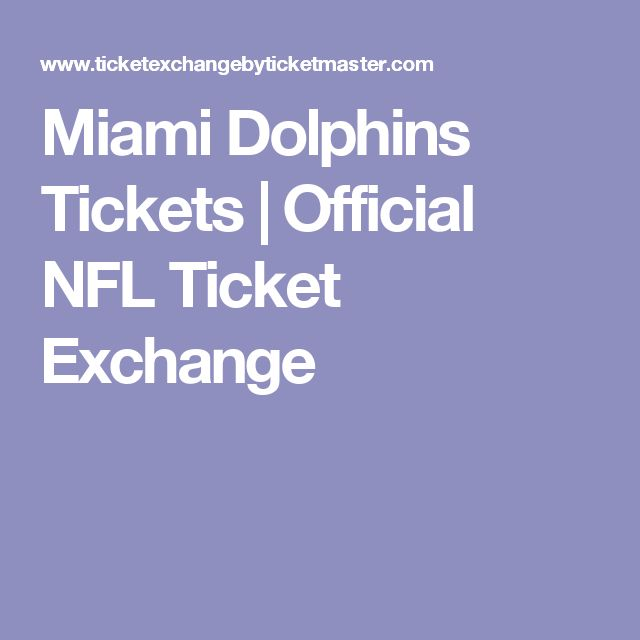 Miami Dolphins Tickets | Official NFL Ticket Exchange