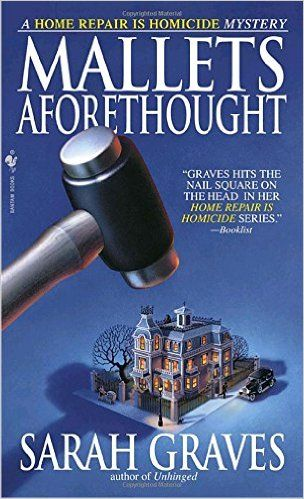 Mallets Aforethought - Sarah Graves - 2004 - Jacobia Tiptree Book