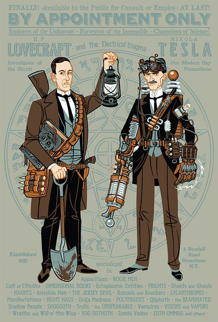 By Appoinment Only by Dr. Monster // What if Howard Phillips Lovecraft and Nikola Tesla teamed up as paranormal investigators?