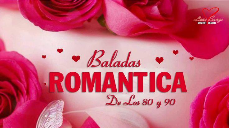 BALADAS ROMANTICAS POP DE LOS 80 Y 90 - Música Romántica De Los 80 y 90