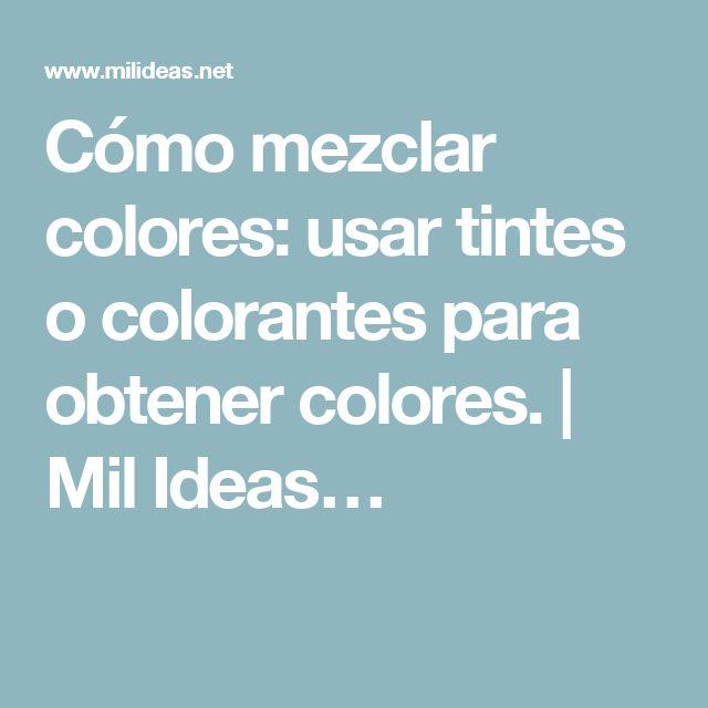 M s de 25 ideas incre bles sobre como mezclar colores en for Mezclar colores de pintura