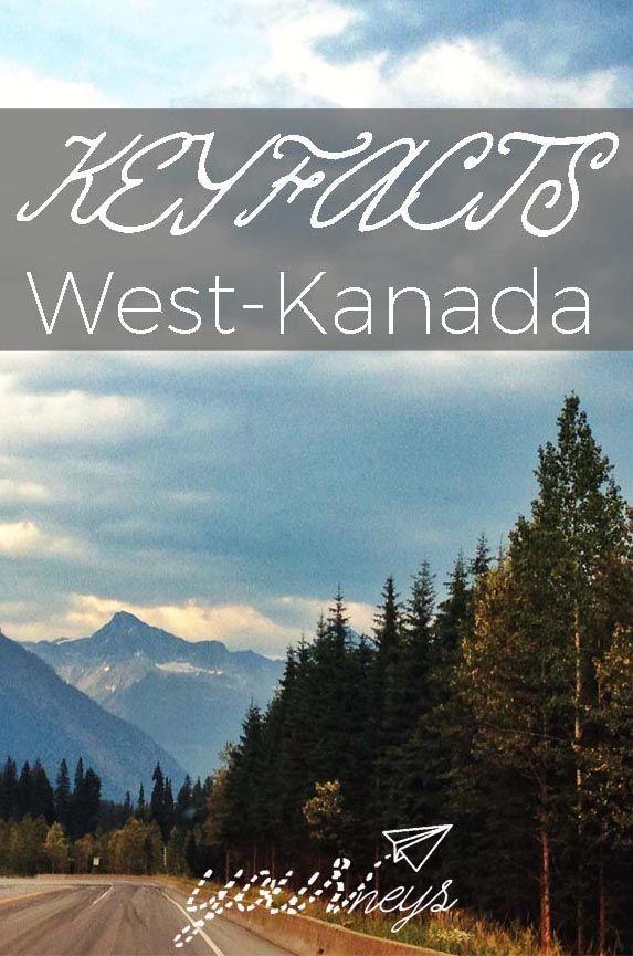 Klima, Anreise, Sprache, Unterkünfte: In den Keyfacts findest du einen ersten Einstieg mit vielen Infos, die du vor deinem Abenteuer in West-Kanada brauchst.