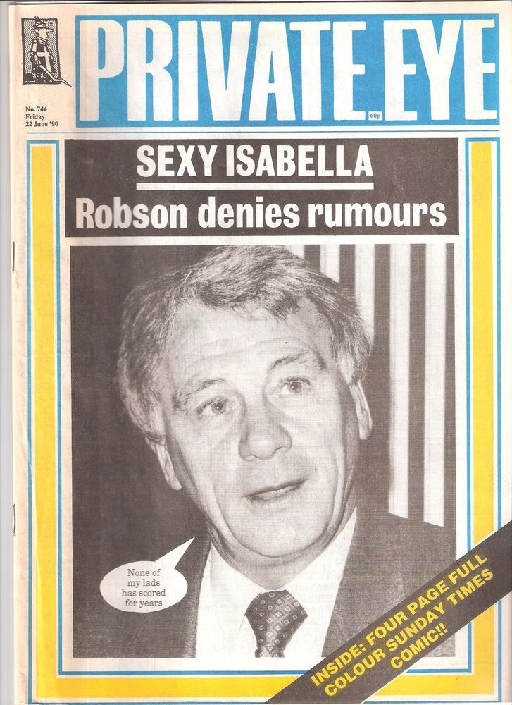 Private Eye Mag # 744  22 June 1990  Bobby Robson  England  Fifa World Cup Italy  | eBay