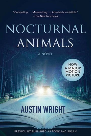 Nocturnal Animals: Previously published as Tony and Susan, Book by Austin Wright (Paperback)   chapters.indigo.ca
