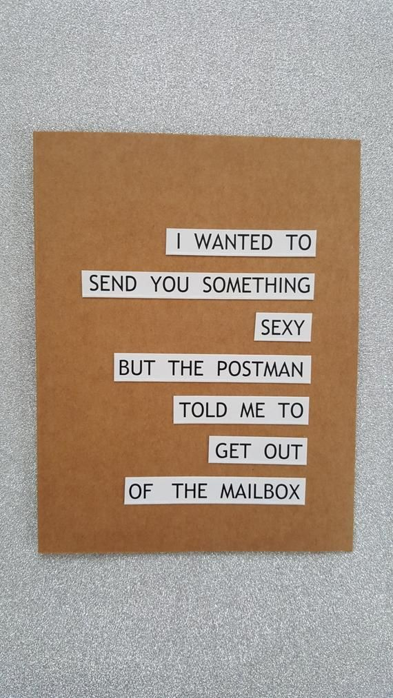 FREE SHIPPING WORLDWIDE One Birthday Card That Reads I WANTED TO SEND YOU SOMETHING SEXY BUT THE POSTMAN TOLD ME GET OUT OF MAILBOX Size Of The