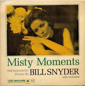 Bill Snyder With Orchestra* - Misty Moments (Vinyl) at Discogs