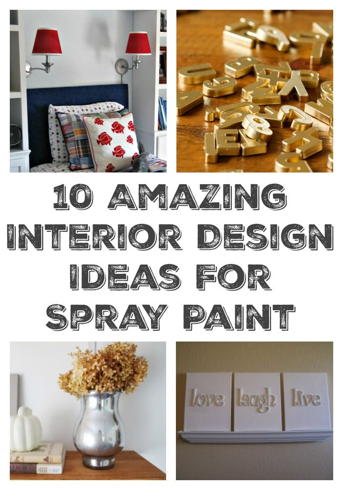 10 Amazing Interior Design Ideas for Spray Paint