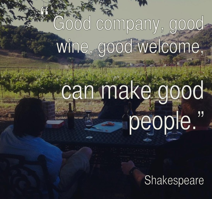 Good Friends Good Company Quotes: 17 Best Images About Wine Quotes On Pinterest