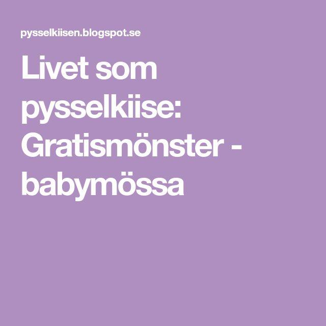 Livet som pysselkiise: Gratismönster - babymössa