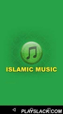 Islamic Music  Android App - playslack.com ,  Geniet van de kunst van het geluid met de Islamitische Muziek gratis app. Luister naar de beste islamitische religieuze muziek en laten zien hoe sterk je geloof echt is.Islamitische Muziek gratis app is een verzameling van de beste islamitische liederen. U kunt nummers te vinden ter ere van de Profeet Mohammed of Allah, zoals 99 namen van Allah, dan Nasheed religieuze liederen gezongen in verschillende melodieën door sommige moslims van vandaag…