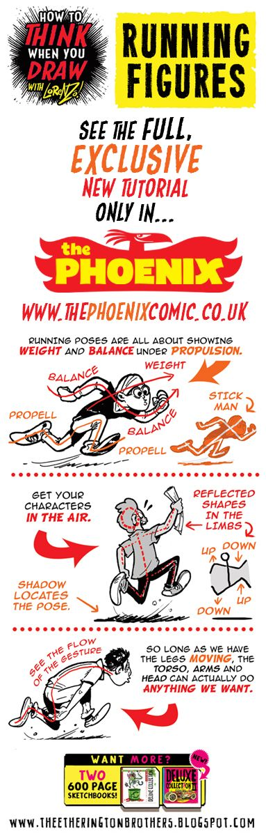 Here's a sample from this week's exclusive tutorial for The Phoenix , in which I explore how to draw RUNNING FIGURES.   PLUS!!! GO HERE  to...