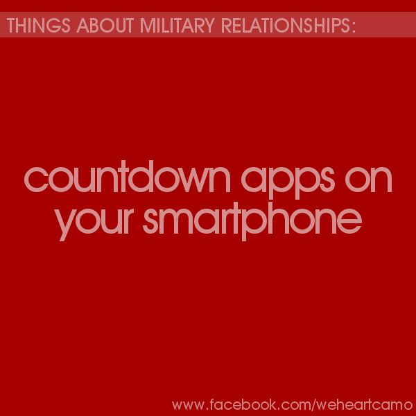 Things About Military Relationships #28 (www.facebook.com/weheartcamo)
