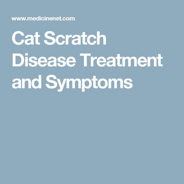 Cat Scratch Disease Treatment and Symptoms