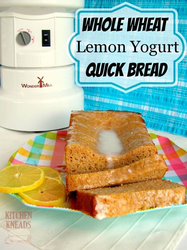 Whole Wheat Lemon Yogurt Quick Bread | Grain Mill Wagon