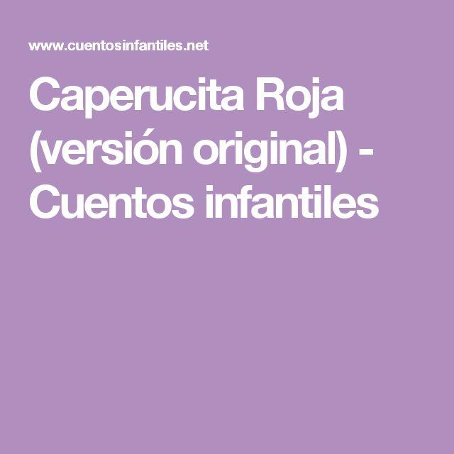 Caperucita Roja (versión original) - Cuentos infantiles