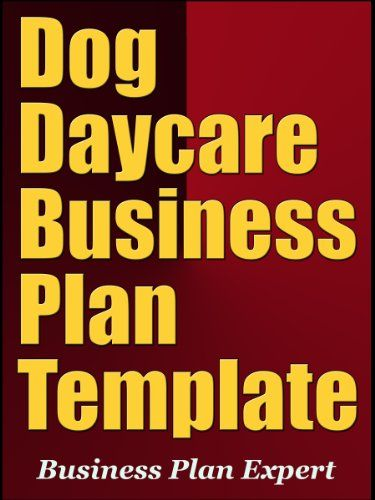 Dog Daycare Business Plan Template eBook: Business Plan Expert: Amazon.com.au: Kindle Store