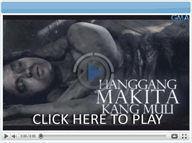 Hanggang Makita Kang Muli - Pinoy Show Biz  Your Online Pinoy Showbiz Portal