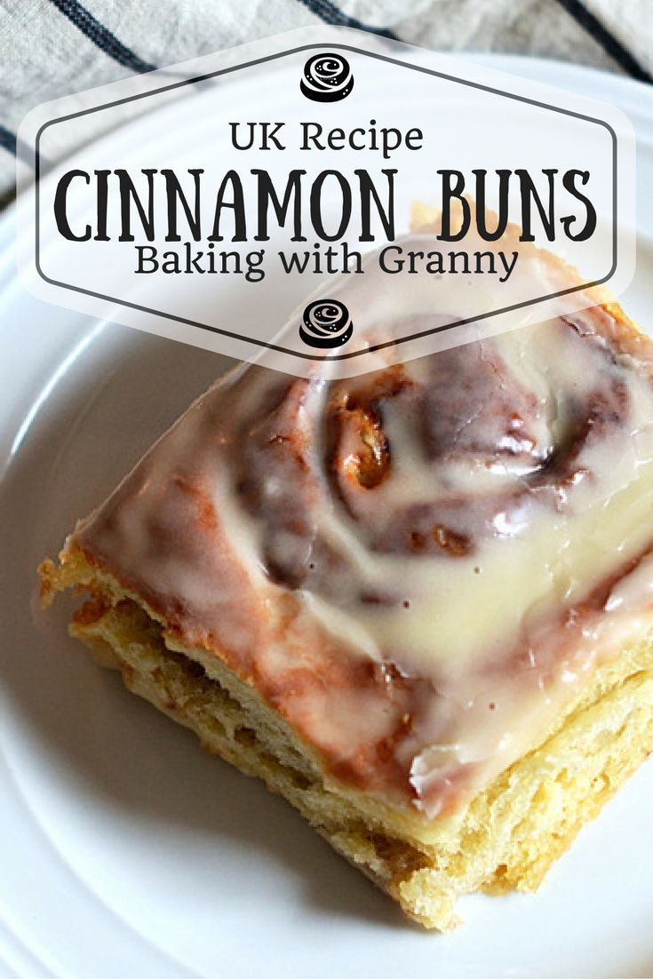 "Cinnamon Buns (UK Recipe!) - Baking with Granny. Classic, delicious, easy enough to make at home and not a ""cup"" in sight. These UK friendly Cinnamon Rolls are all you could ask for in a breakfast!"
