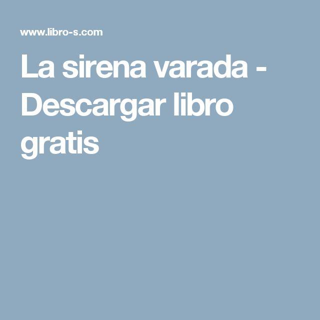 La sirena varada - Descargar libro gratis