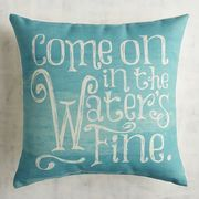 Our printed turquoise pillow is destined for poolside lounging, thanks to its light-hearted message and UV-, mold- and mildew-resistant fabric.