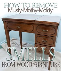 Salvaged Inspirations | Easy Tips on How To Remove Musty Smells from Old Wood Furniture!
