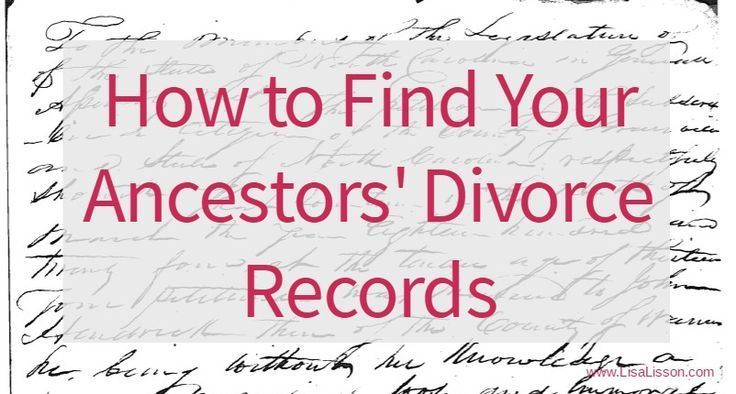 How to Find Your Ancestors' Divorce Records - Divorce records can give your genealogy a real boost. Finding those records can be tricky.