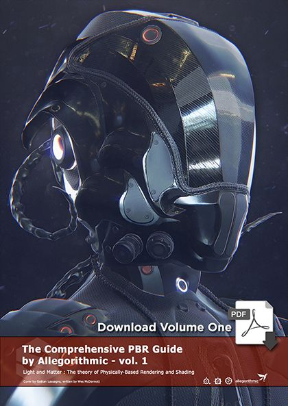 PBR Guide Volume 1: The Theory of PBR | allegorithmic