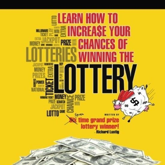 Learn How To Increase Your Chances of Winning The Lottery By Richard Lustig  #BrandAuthorHouse