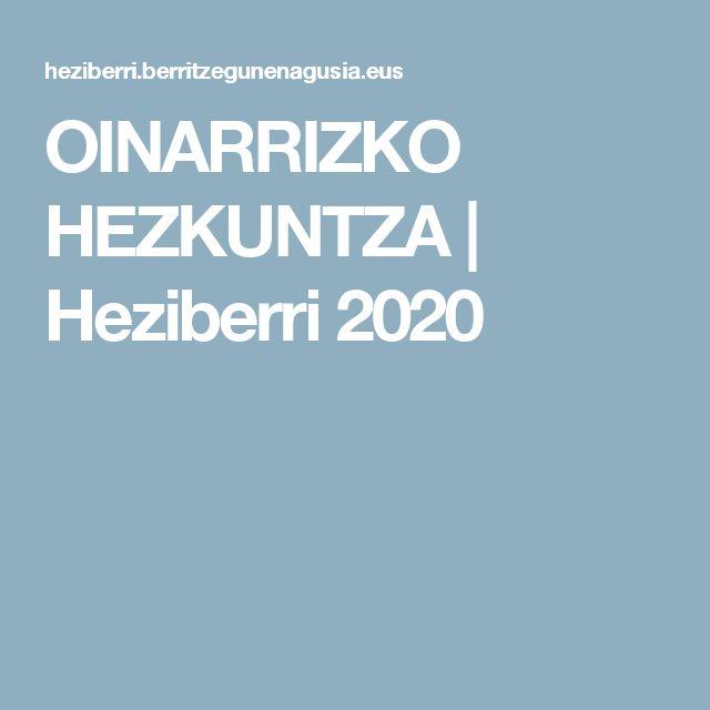 OINARRIZKO    HEZKUNTZA  |  Heziberri 2020