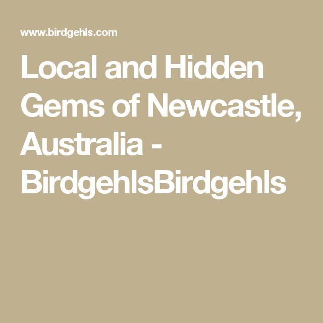 Local and Hidden Gems of Newcastle, Australia - BirdgehlsBirdgehls