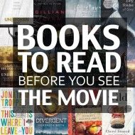 10 Books to Read Before You See the Movie *Great List of Titles