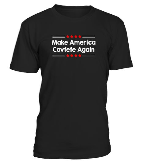 """# Make America Covfefe Again - Funny American Covfefe T-shirt .  Special Offer, not available in shops      Comes in a variety of styles and colours      Buy yours now before it is too late!      Secured payment via Visa / Mastercard / Amex / PayPal      How to place an order            Choose the model from the drop-down menu      Click on """"Buy it now""""      Choose the size and the quantity      Add your delivery address and bank details      And that's it!      Tags: This Independence Day…"""