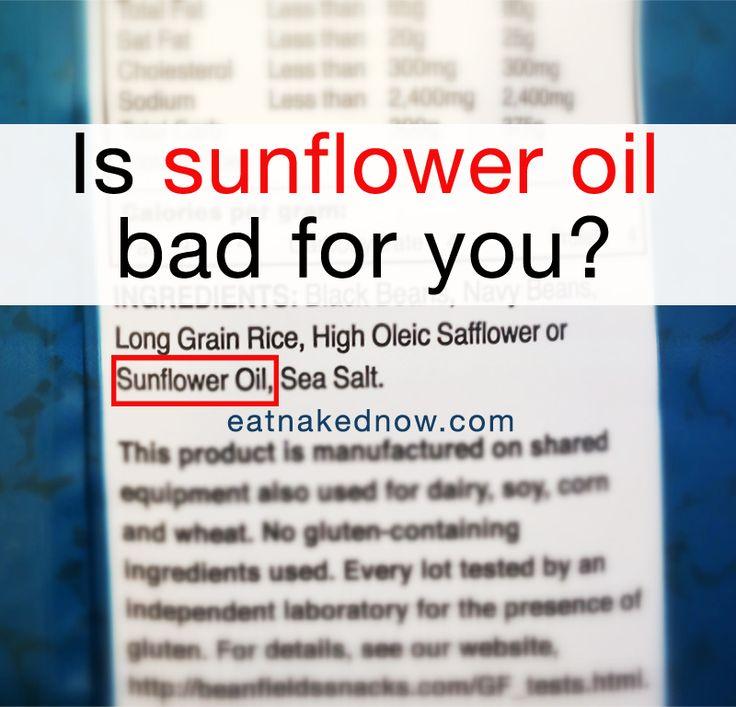sunflower oil bad for you?   www.eatnakednow.com