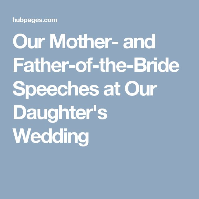 Our Mother- And Father-of-the-Bride Speeches At Our