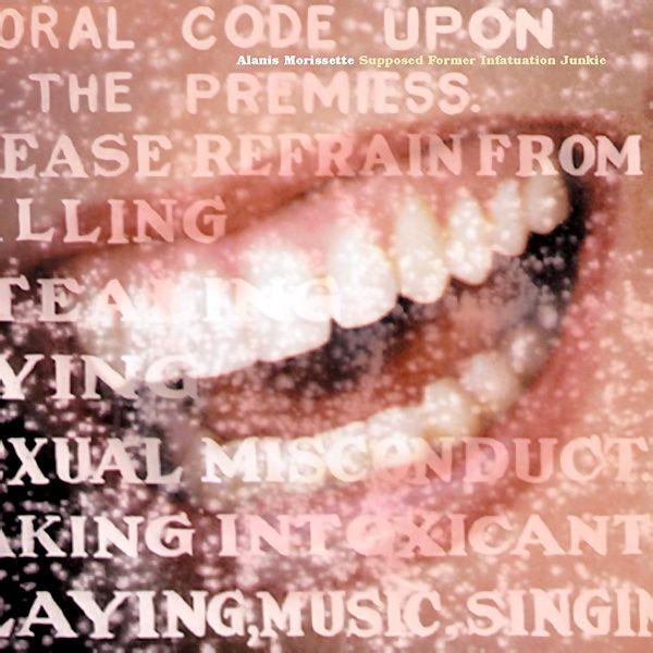 Alanis Morissette - Supposed Former Infatuation Junkie on Limited Edition 180g 2LP